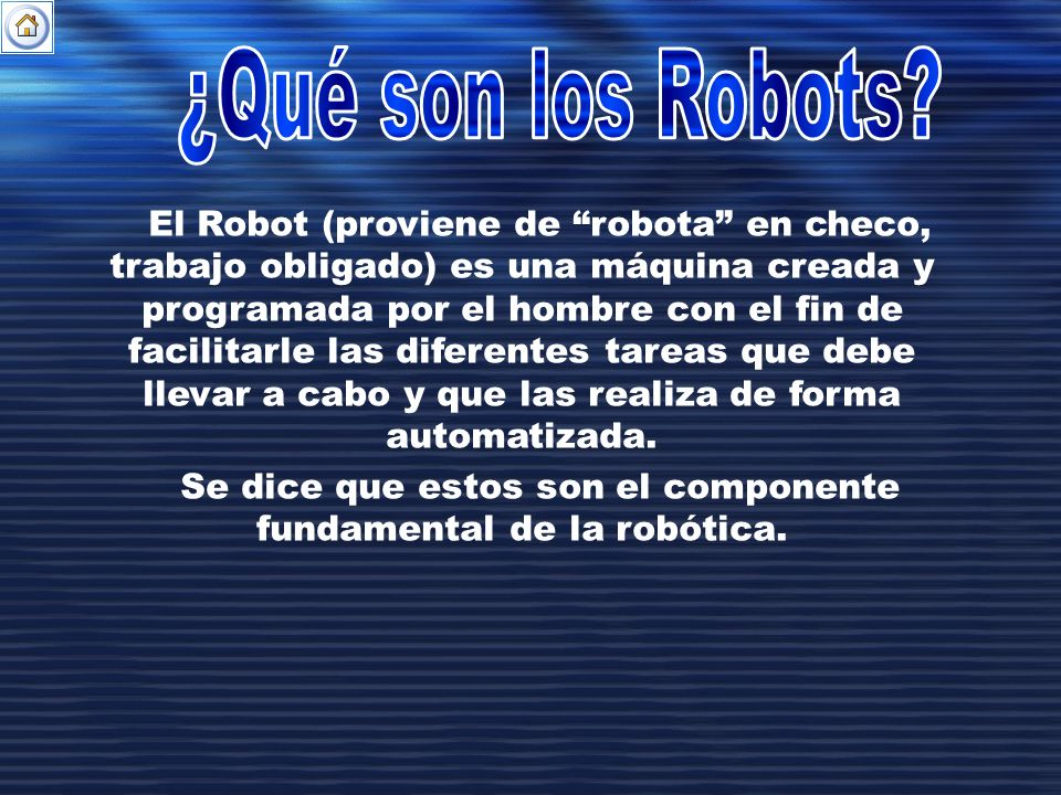 Se dice que estos son el componente fundamental de la robótica.
