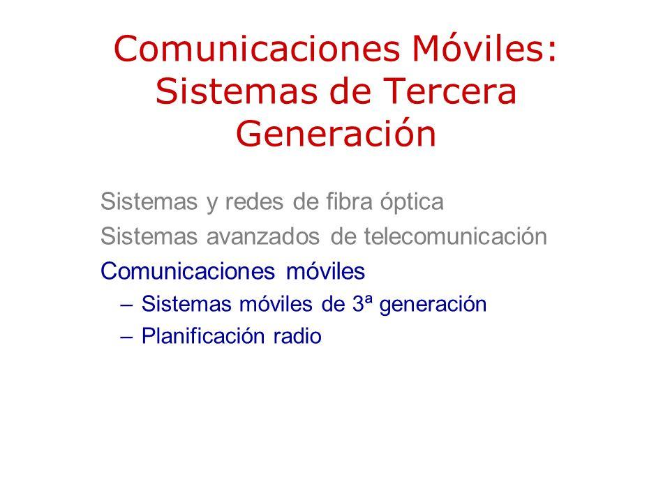 Comunicaciones Móviles: Sistemas de Tercera Generación