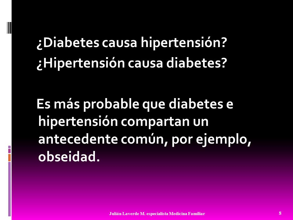 ¿Diabetes causa hipertensión. ¿Hipertensión causa diabetes