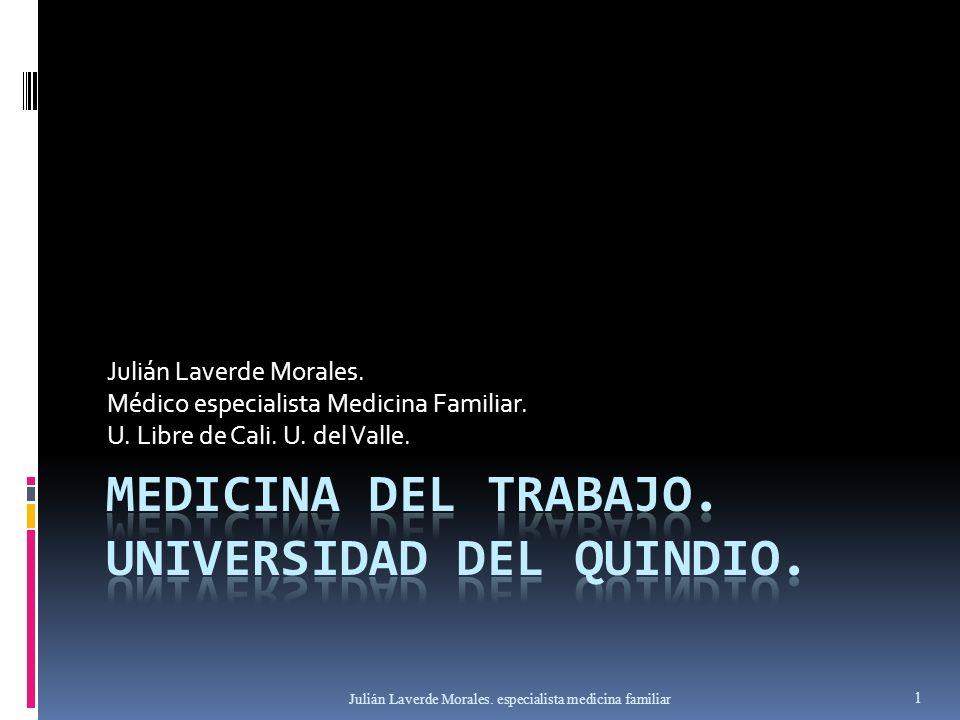 MEDICINA DEL TRABAJO. UNIVERSIDAD DEL QUINDIO.