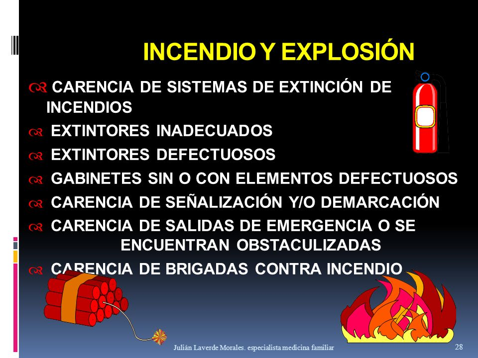 INCENDIO Y EXPLOSIÓN CARENCIA DE SISTEMAS DE EXTINCIÓN DE INCENDIOS