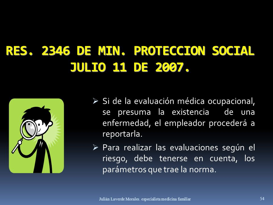 RES. 2346 DE MIN. PROTECCION SOCIAL JULIO 11 DE 2007.