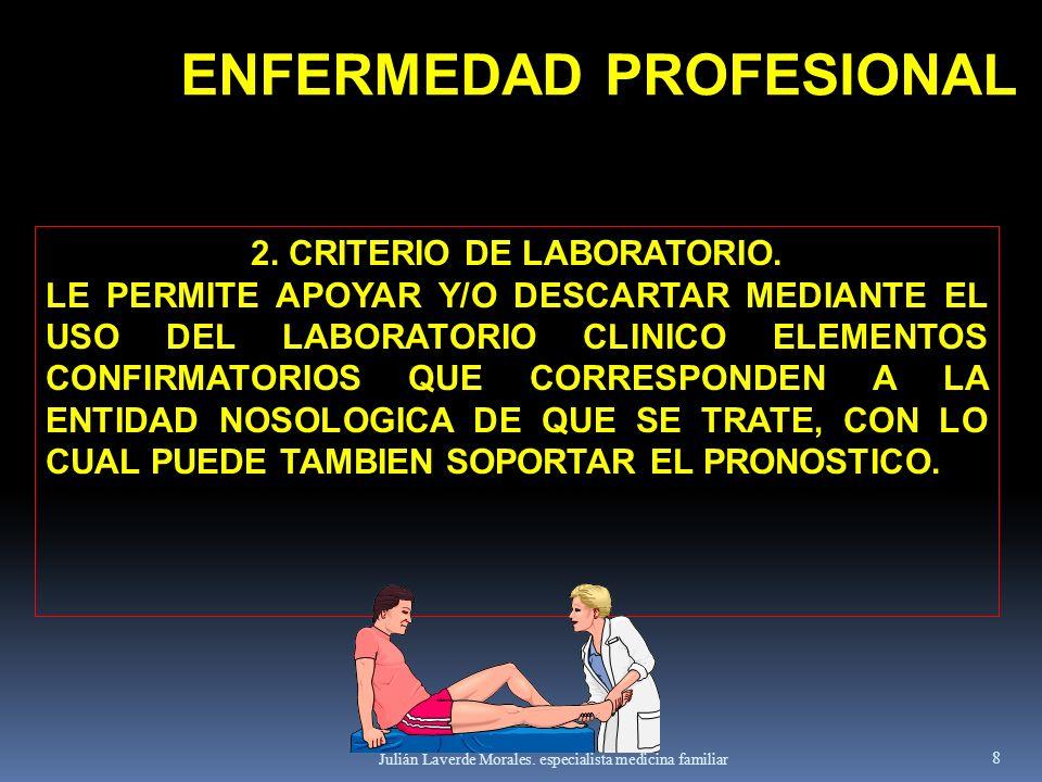 ENFERMEDAD PROFESIONAL 2. CRITERIO DE LABORATORIO.