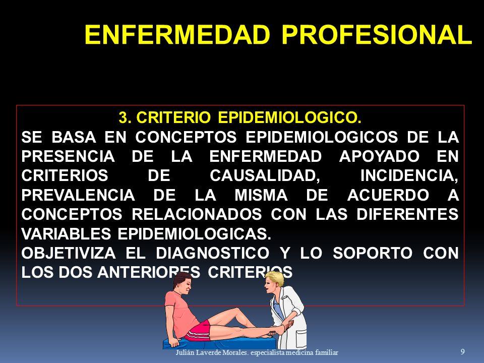 ENFERMEDAD PROFESIONAL 3. CRITERIO EPIDEMIOLOGICO.