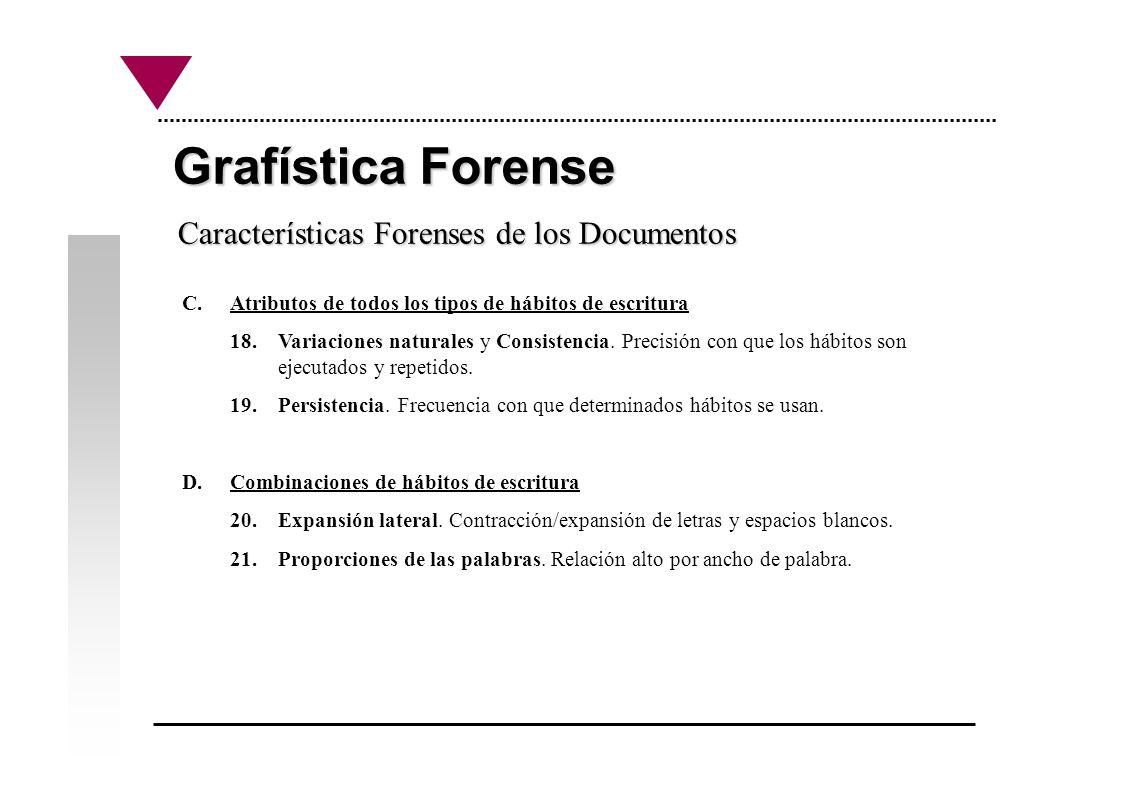 Grafística Forense Características Forenses de los Documentos