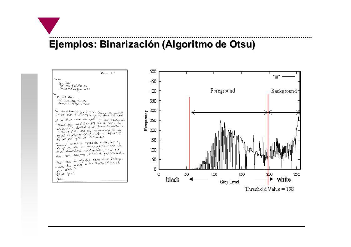 Ejemplos: Binarización (Algoritmo de Otsu)
