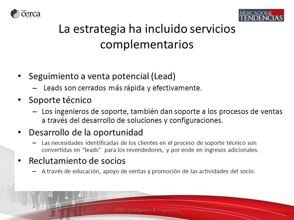 La estrategia ha incluido servicios complementarios