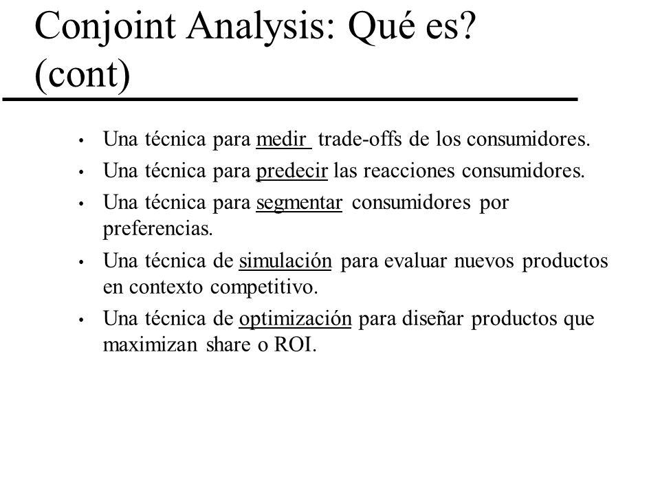 Conjoint Analysis: Qué es (cont)