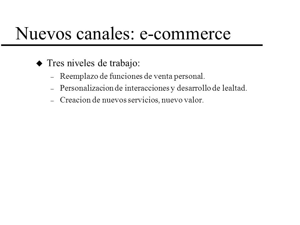 Nuevos canales: e-commerce