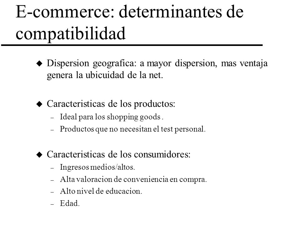 E-commerce: determinantes de compatibilidad