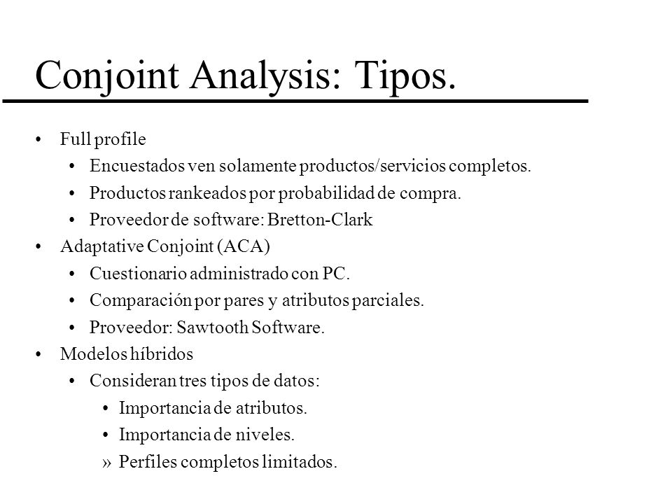 Conjoint Analysis: Tipos.