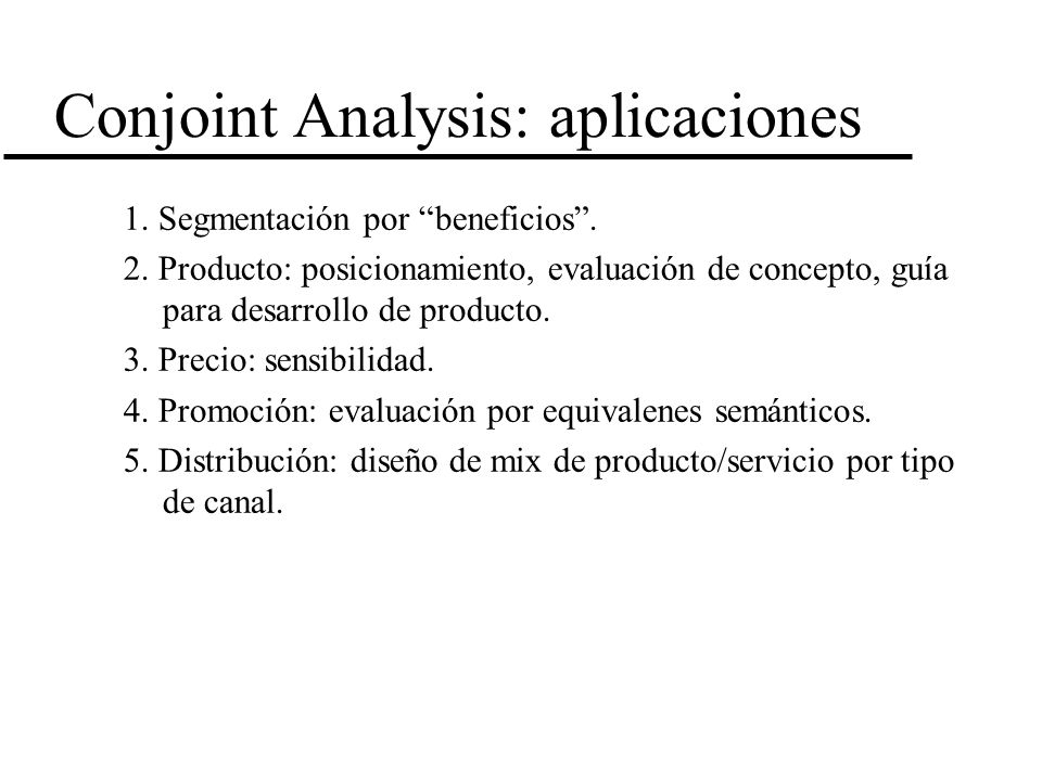 Conjoint Analysis: aplicaciones