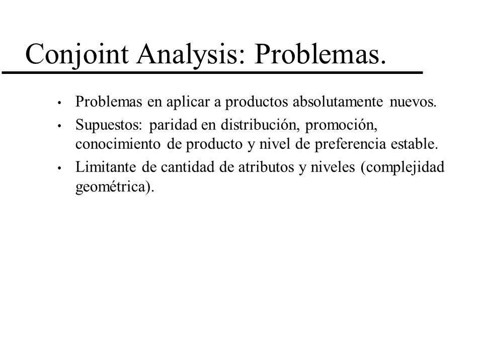 Conjoint Analysis: Problemas.