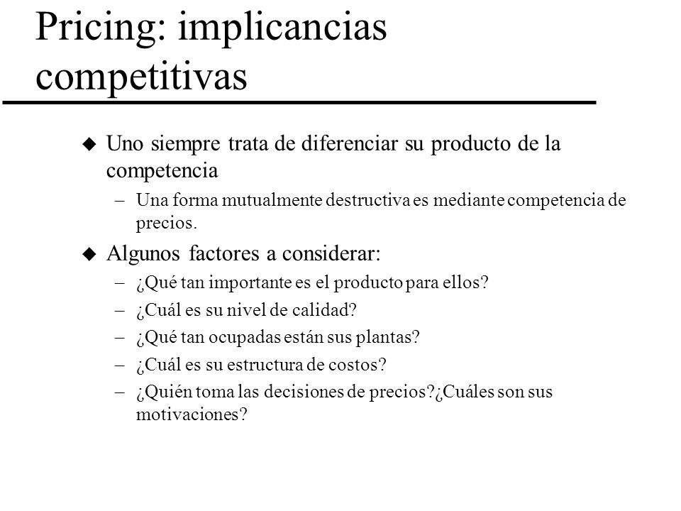 Pricing: implicancias competitivas