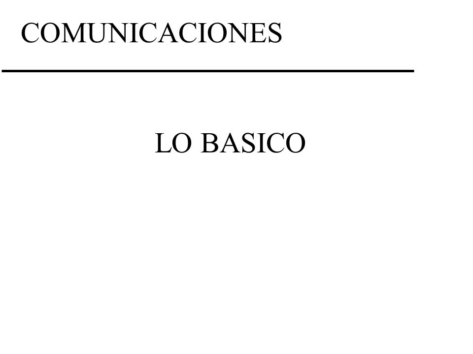 COMUNICACIONES LO BASICO