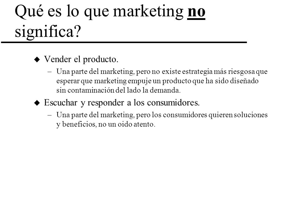 Qué es lo que marketing no significa