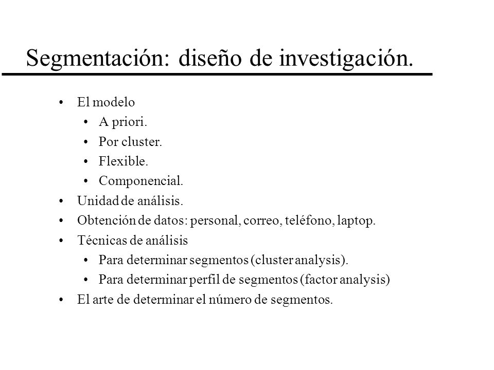 Segmentación: diseño de investigación.