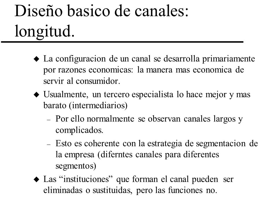 Diseño basico de canales: longitud.