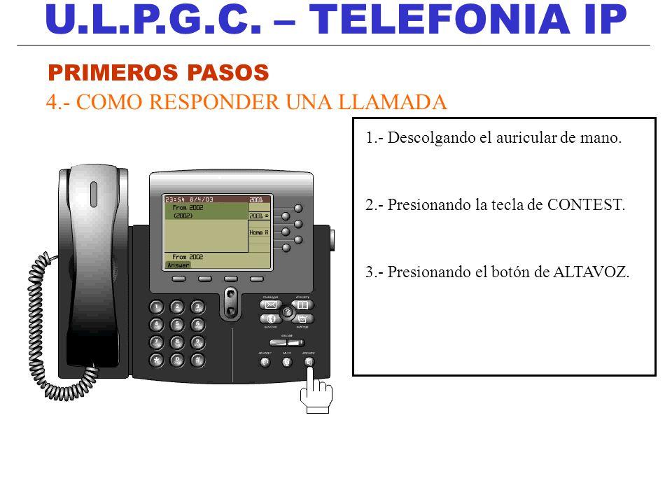 U.L.P.G.C. – TELEFONIA IP PRIMEROS PASOS
