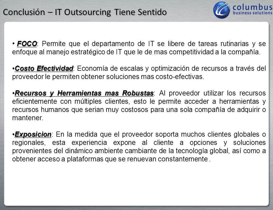 Conclusión – IT Outsourcing Tiene Sentido
