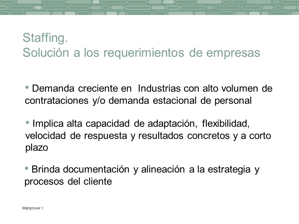 Staffing. Solución a los requerimientos de empresas