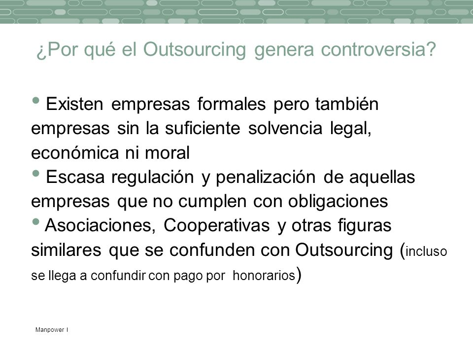 ¿Por qué el Outsourcing genera controversia