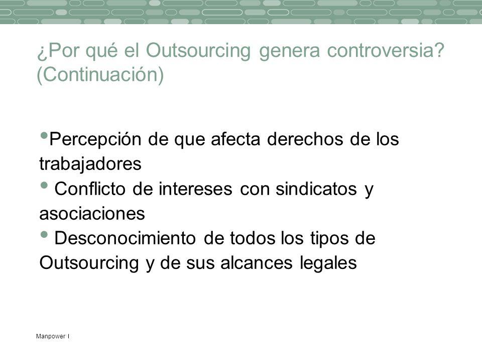 ¿Por qué el Outsourcing genera controversia (Continuación)