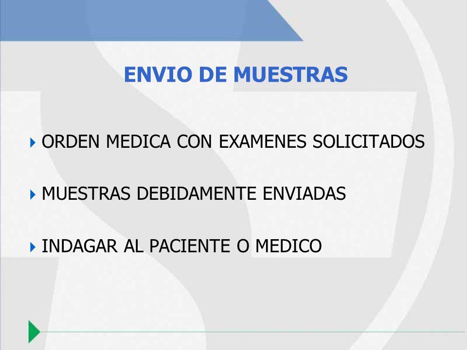 ENVIO DE MUESTRAS ORDEN MEDICA CON EXAMENES SOLICITADOS