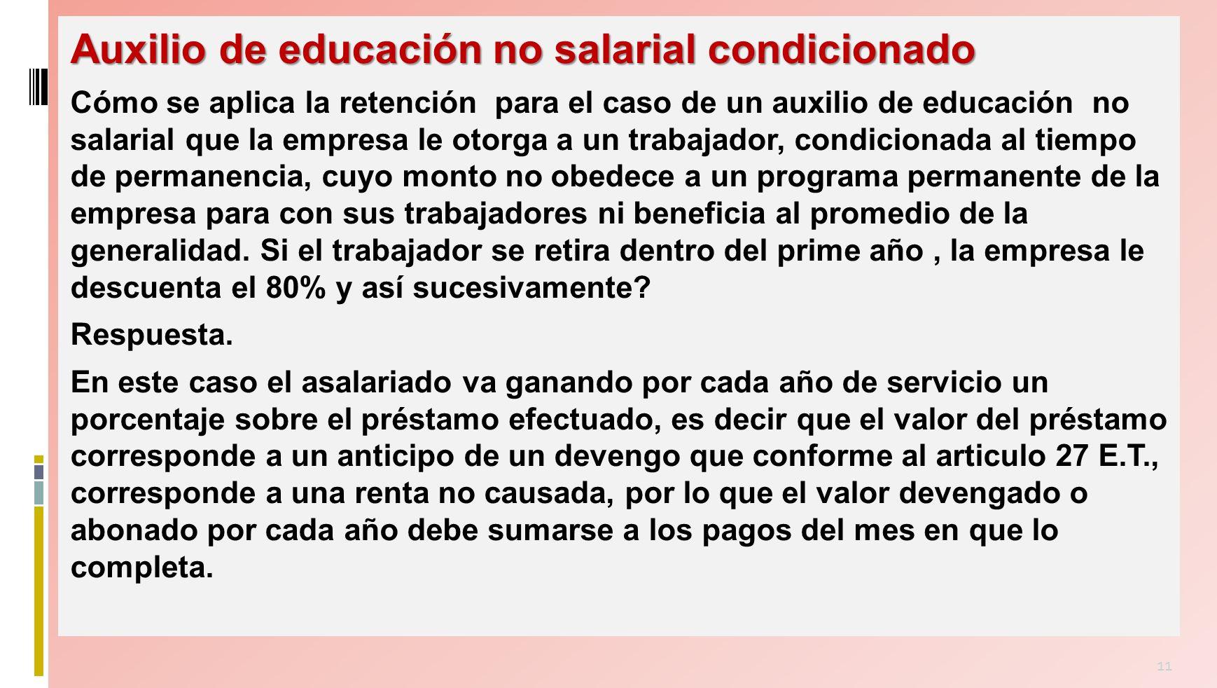 Auxilio de educación no salarial condicionado