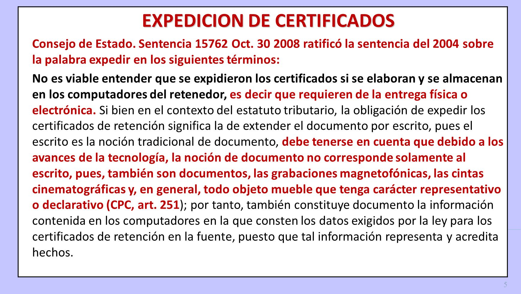EXPEDICION DE CERTIFICADOS