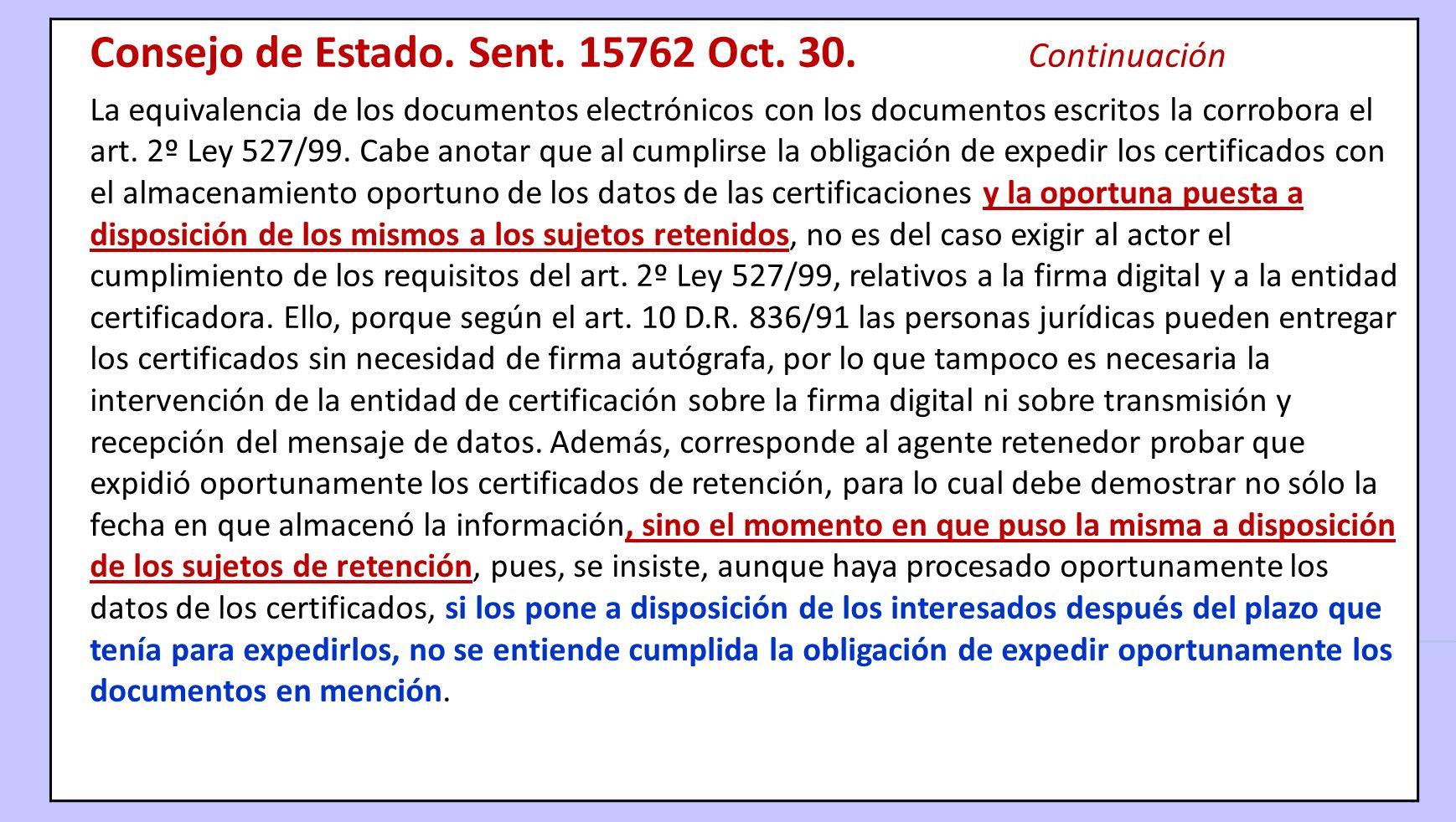 Consejo de Estado. Sent. 15762 Oct. 30. Continuación
