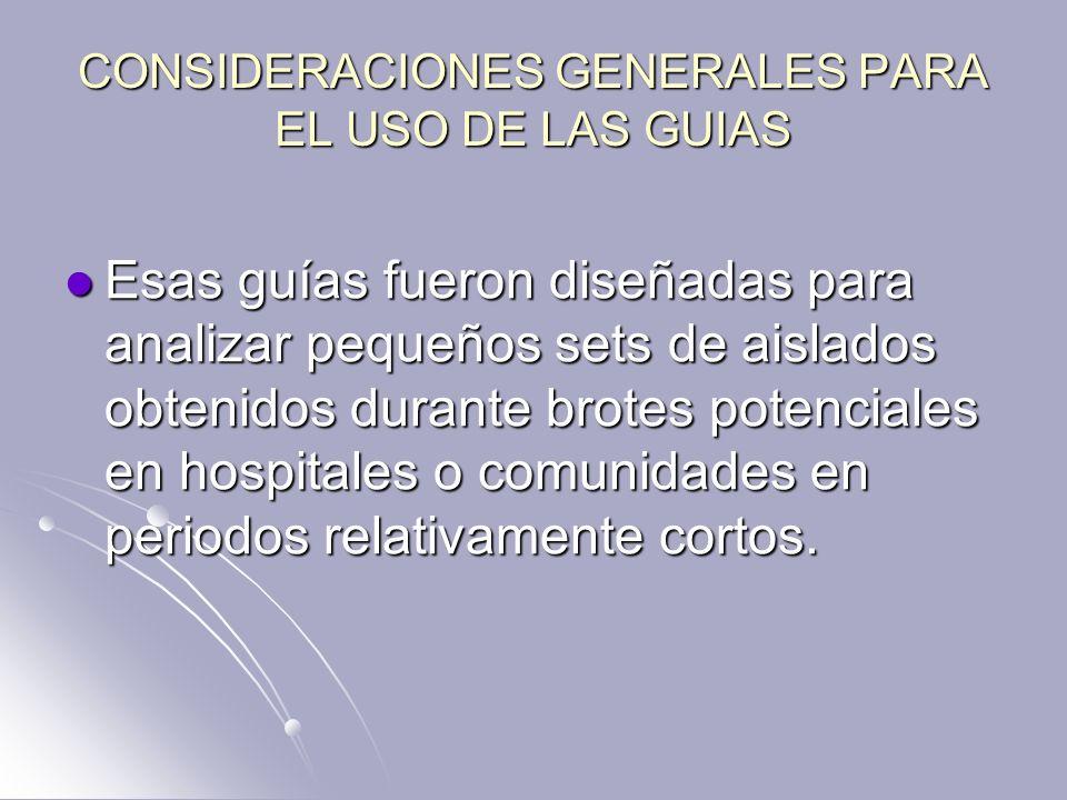 CONSIDERACIONES GENERALES PARA EL USO DE LAS GUIAS
