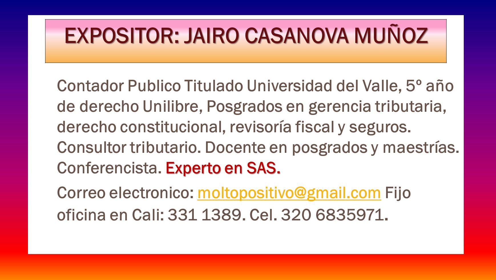EXPOSITOR: JAIRO CASANOVA MUÑOZ