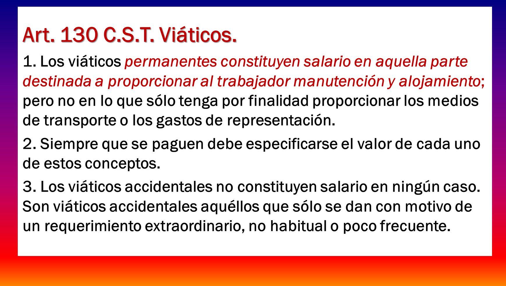 Art. 130 C.S.T. Viáticos.