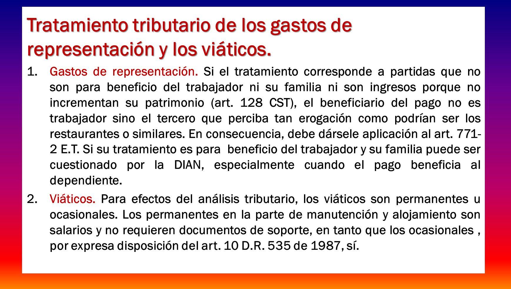 Tratamiento tributario de los gastos de representación y los viáticos.