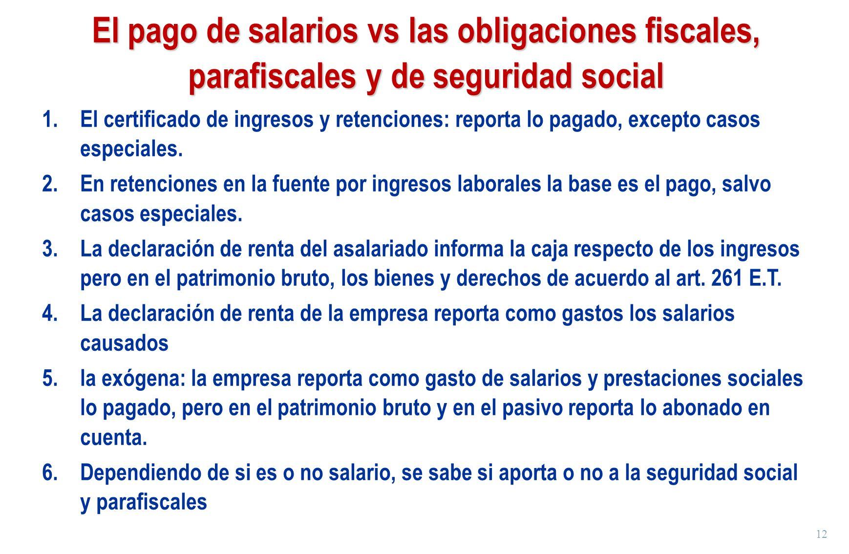 El pago de salarios vs las obligaciones fiscales, parafiscales y de seguridad social
