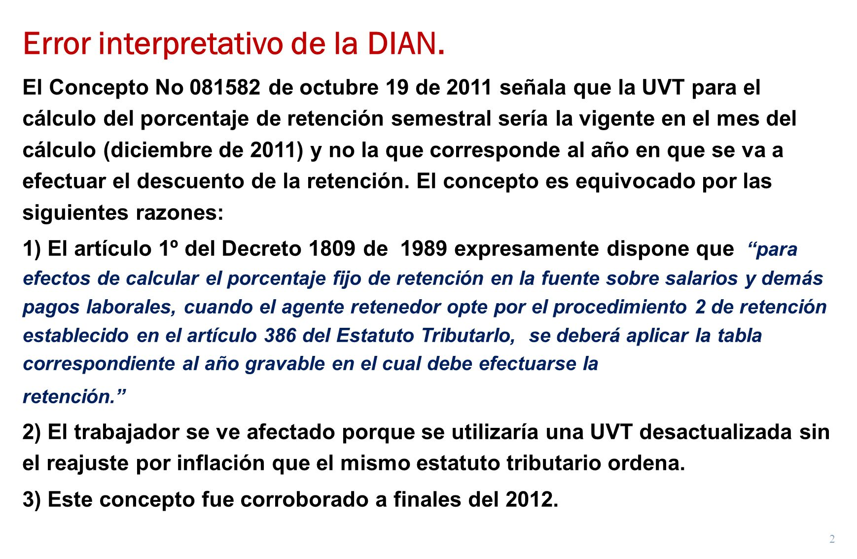 Error interpretativo de la DIAN.