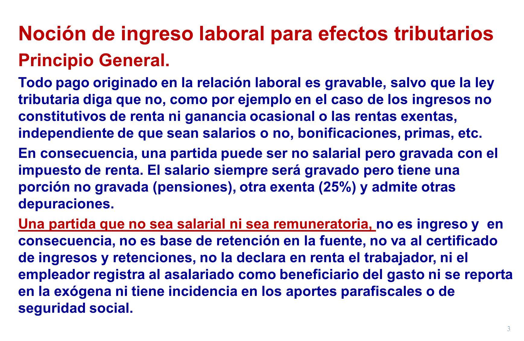 Noción de ingreso laboral para efectos tributarios