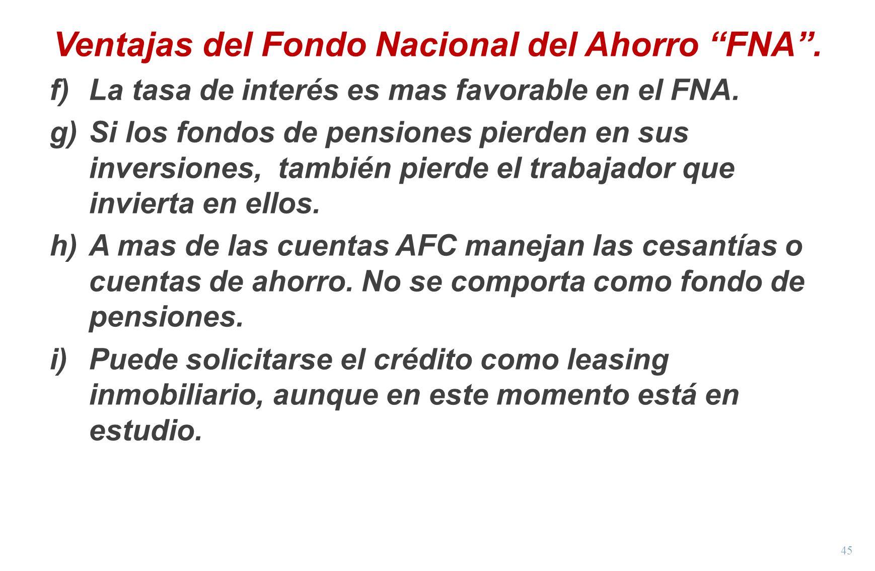 Ventajas del Fondo Nacional del Ahorro FNA .