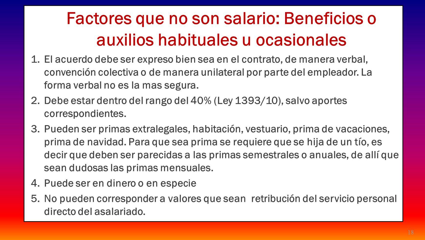 24/03/2017 Factores que no son salario: Beneficios o auxilios habituales u ocasionales.