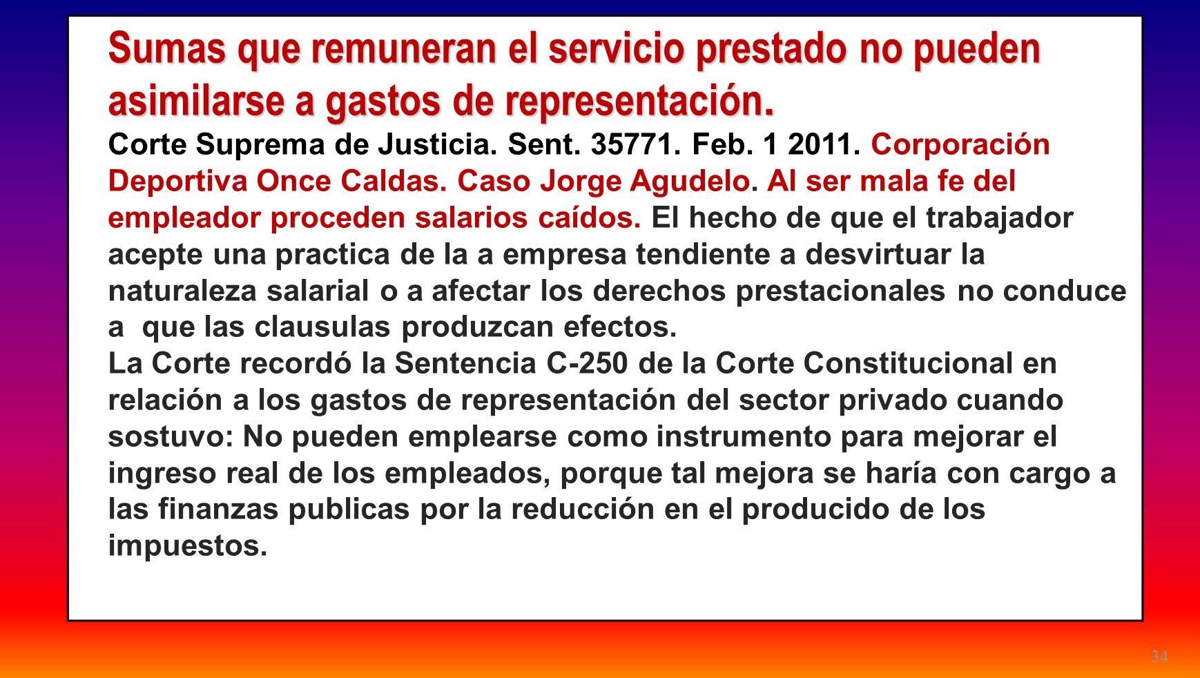 24/03/2017 Sumas que remuneran el servicio prestado no pueden asimilarse a gastos de representación.