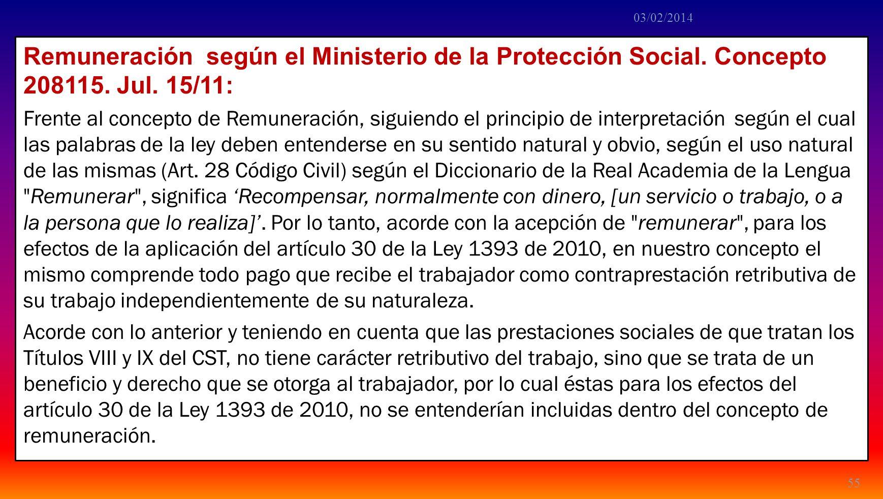 24/03/2017 24/03/2017. Remuneración según el Ministerio de la Protección Social. Concepto 208115. Jul. 15/11: