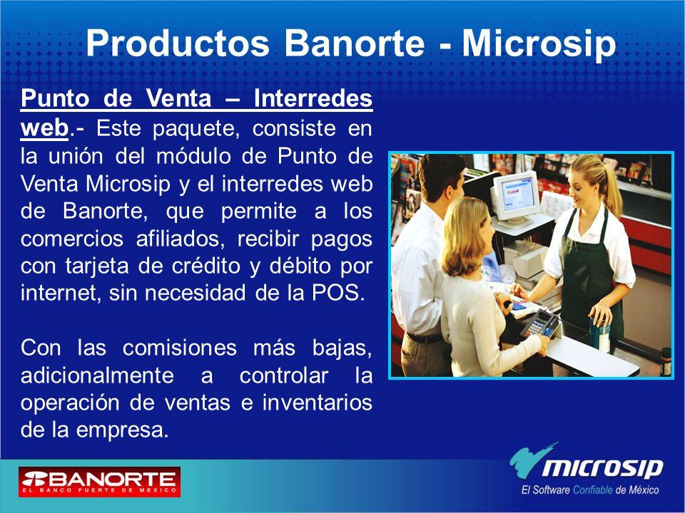 Productos Banorte - Microsip