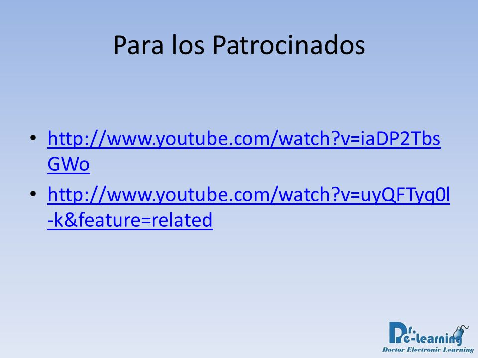Para los Patrocinados http://www.youtube.com/watch v=iaDP2TbsGWo
