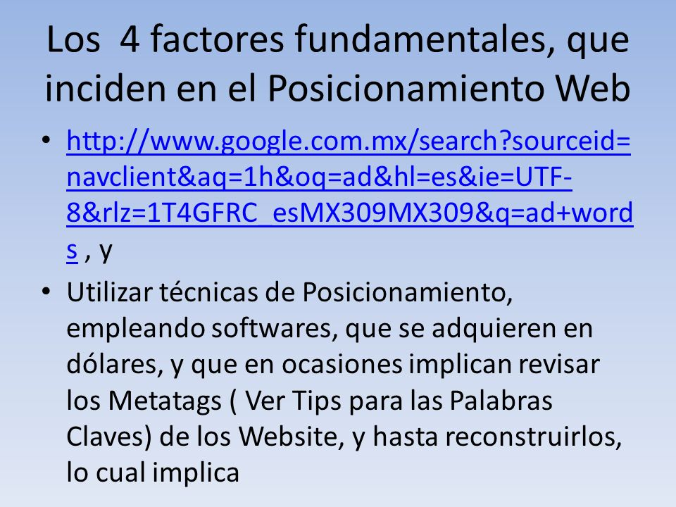 Los 4 factores fundamentales, que inciden en el Posicionamiento Web