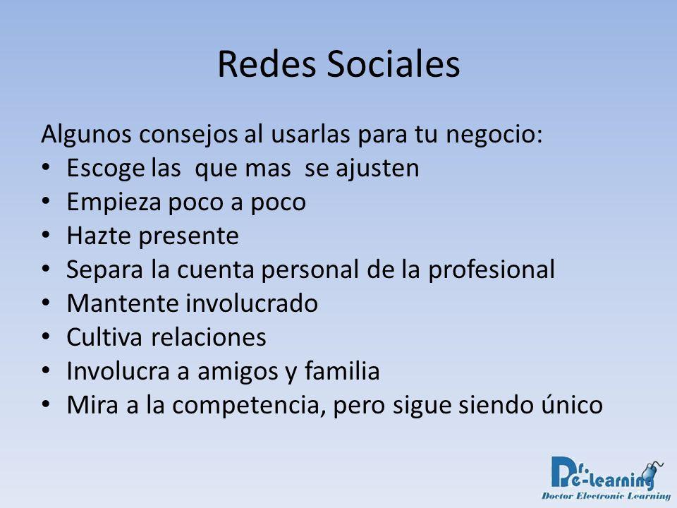 Redes Sociales Algunos consejos al usarlas para tu negocio: