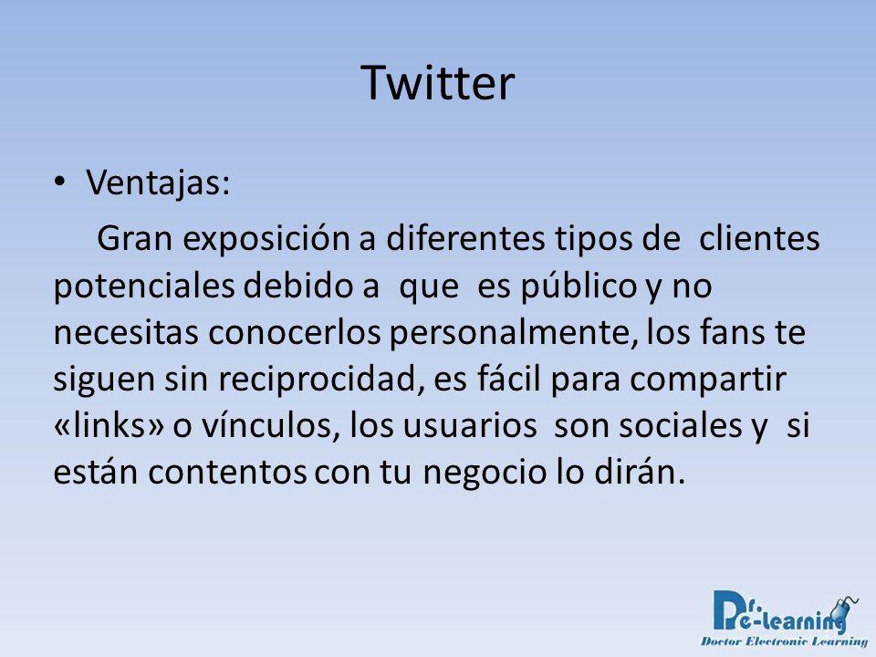 Twitter Ventajas: