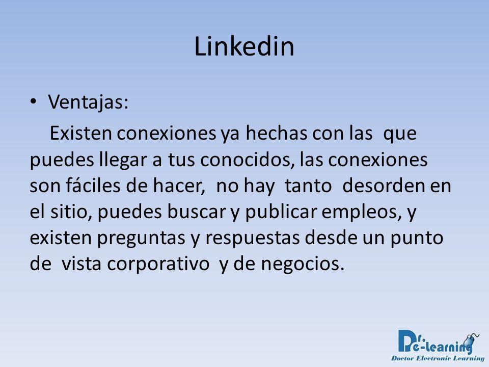 Linkedin Ventajas: