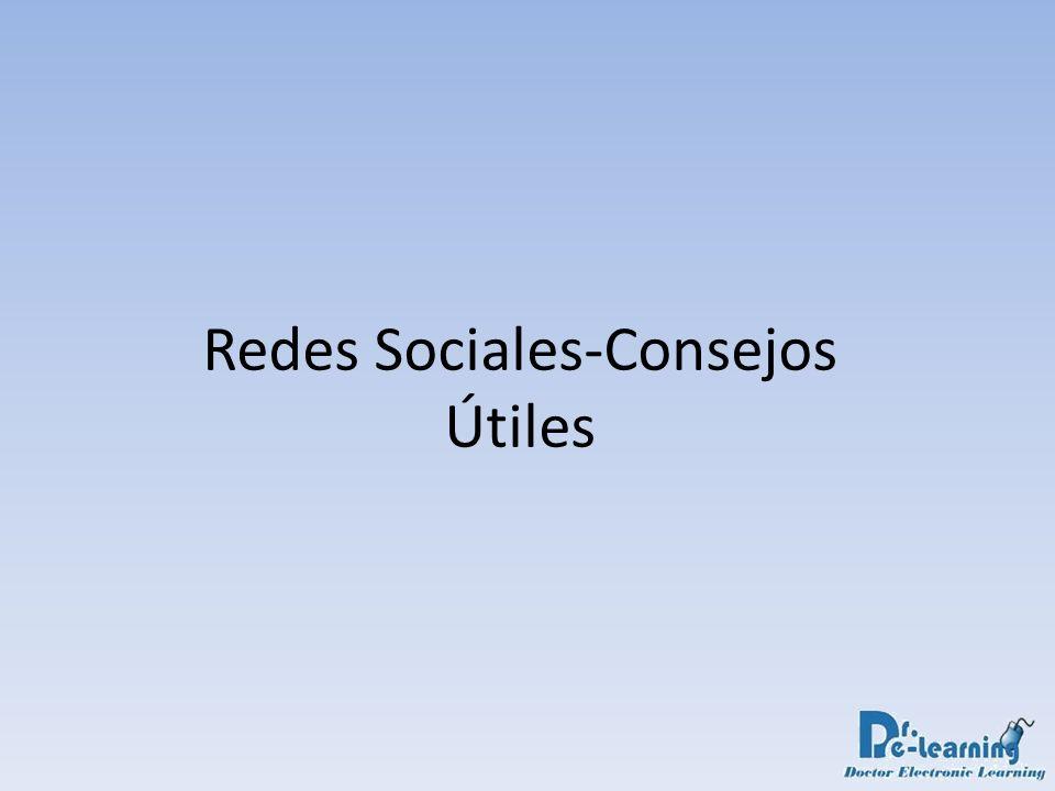 Redes Sociales-Consejos Útiles