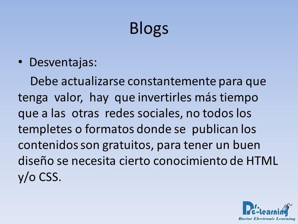 Blogs Desventajas:
